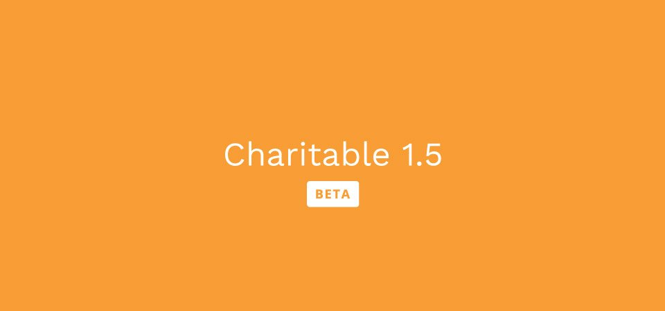 charitable-1-5-beta