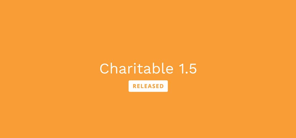 Charitable 1.5 release post banner
